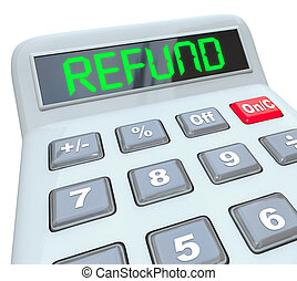 Refund Calculator Word Filing Taxes Money Back Audit Accounting
