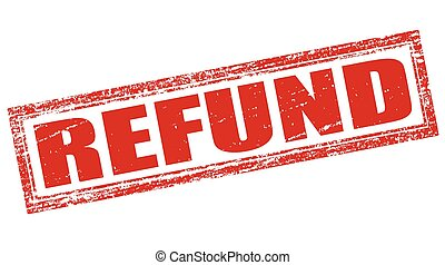 Stamp with word refund inside, vector illustration