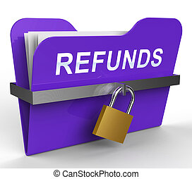 Refunds Folder Means Money Back 3d Rendering - Refunds...