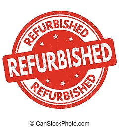 Refurbished sign or stamp