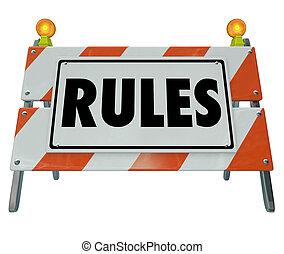 regels, meldingsbord, barricade, guielines, wetten, naleving