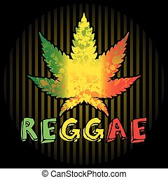 Reggae. Background with leaf of cannabis and text