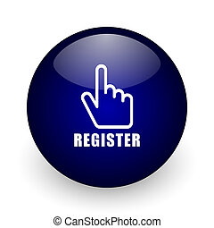 Register blue glossy ball web icon on white background. Round 3d render button.