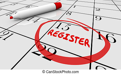 Register Day Date Circled Calendar Registration Deadline 3d Illustration