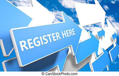 Register here 3d render concept with blue and white arrows flying in a blue sky with clouds