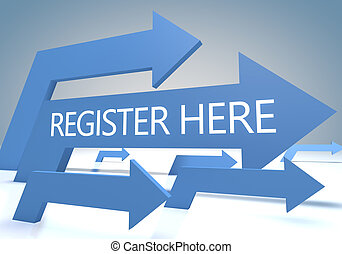 Register here 3d render concept with blue arrows on a bluegrey background.