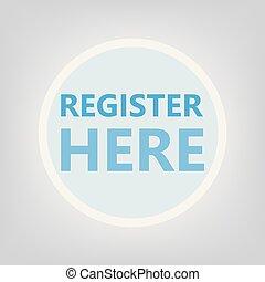 register here concept- vector illustration