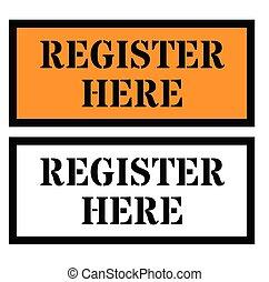 Register Here sign on white