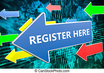 Register here text concept