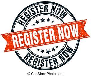register now round grunge ribbon stamp