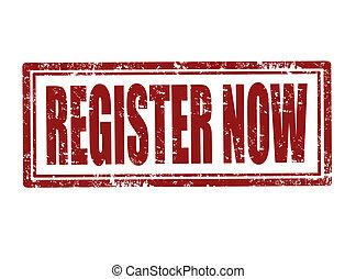 Register now stamp, vector illustration