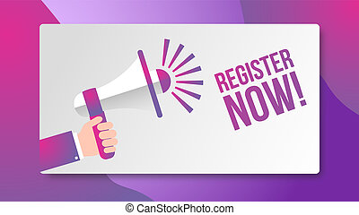 Register now with megaphone concept