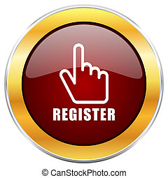 Register red web icon with golden border isolated on white background. Round glossy button.