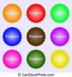 Register sign icon. Membership symbol. Website navigation. A set of nine different colored labels. illustration