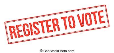 Register to vote rubber stamp