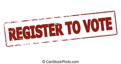 Rubber stamp with text register to vote inside, vector illustration