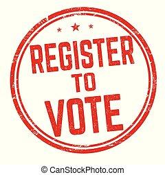 Register to vote sign or stamp