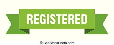 registered ribbon. registered isolated sign. registered banner