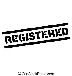 registered rubber stamp black. Sign, label sticker