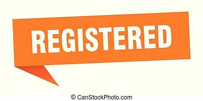registered speech bubble. registered sign. registered banner