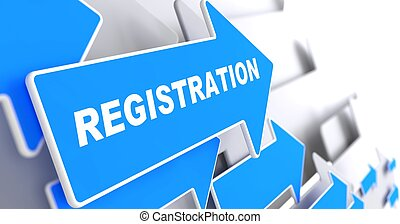 "Registration. Blue Arrow with ""Registration"" Slogan on a Grey Background."