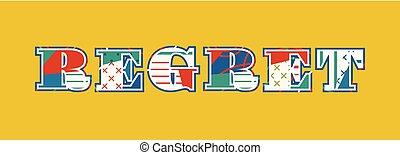 Regret Concept Word Art Illustration - The word REGRET ...