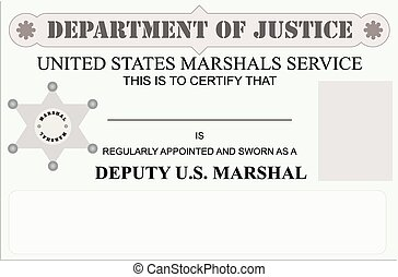 Regularly appointed and sworn in as Marshal - Marshal license.