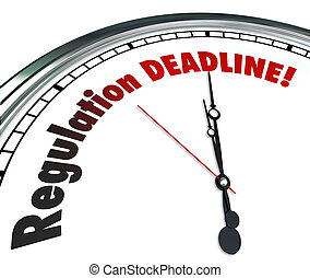 Regulation Deadline Clock Countdown Time Words - Regulation...