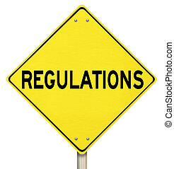 Regulations Yellow Warning Yield Sign Beware Rules Laws -...