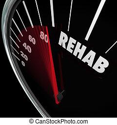 reha, wort, geschwindigkeitsmesser, messen, heilung, therapie, sucht