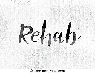 rehab, concept, geverfde, in, inkt