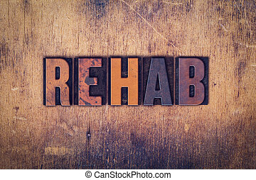 rehab, concept, houten, letterpress, type