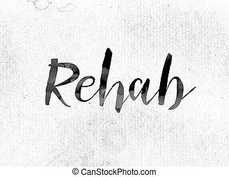 Rehab Concept Painted in Ink
