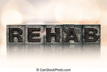 rehab, concept, type, letterpress, vendange