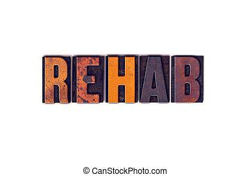 rehab, concept, vrijstaand, letterpress, type