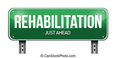 rehabilitation road sign illustration design over a white...