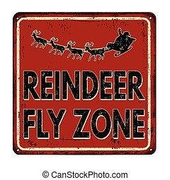 Reindeer fly zone vintage metal sign - Reindeer fly zone...
