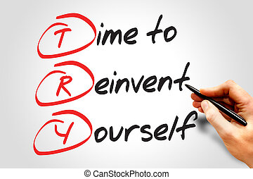 reinvent, tiempo, usted mismo