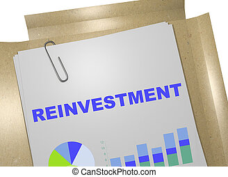 Reinvestment - business concept