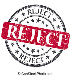 Reject red grunge round stamp on white background
