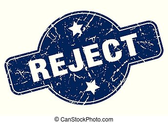 reject sign - reject vintage round isolated stamp