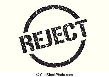 reject stamp - reject black round stamp