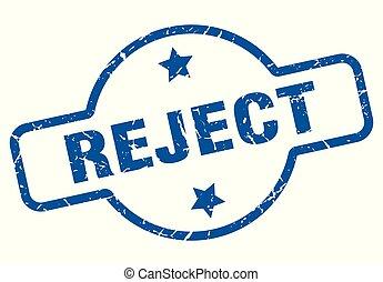reject vintage stamp. reject sign