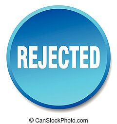 rejected blue round flat isolated push button
