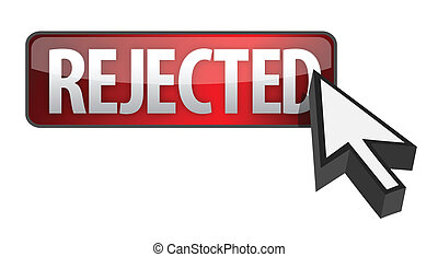 rejected button and cursor