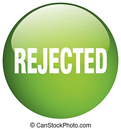 rejected green round gel isolated push button