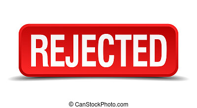 Rejected red 3d square button isolated on white
