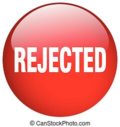 rejected red round gel isolated push button