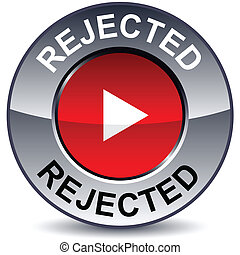 Rejected round button.
