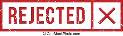 Rejected rubber stamp with cross in rectangle frame. Denial ...